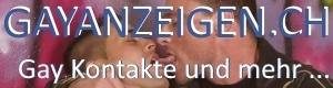 Gay Inserate und Anzeigen aus der Schweiz